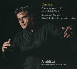 Concerti grossi op. 6. nn. 1, 4, 5, 6, 8, 11 e 12