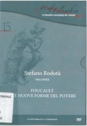 Stefano Rodotà racconta Foucault e le nuove forme del potere