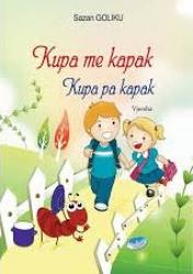 Kupa me kapak, kupa pa kapak : vjersha / Sazan Goliku