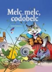 Melc, melc codobelc / antologie si desene Lica Sainciuc