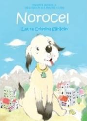 Norocel / Laura Cristina Saracin