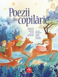 Poezii din copilarie / Vasile Alecsandri ... [et. al.] ; ilustratii de Maria Brudasca ... [et al.]