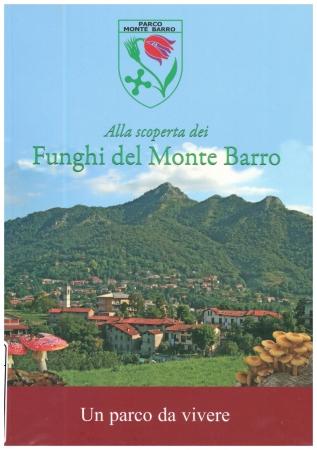 Funghi del Monte Barro