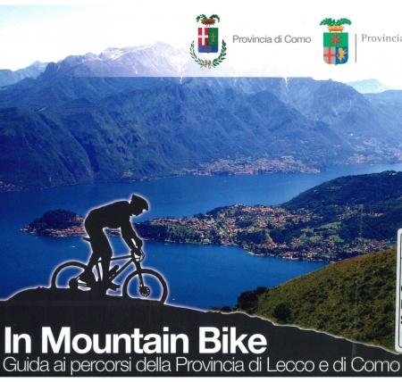 In mountain bike [: guida ai percorsi della Provincia di Lecco e di Como]