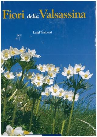 I fiori della Valsassina / Luigi Galperti