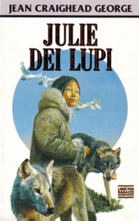 Julie dei lupi / Jean Craighead George ; traduzione di Chiara Arnone
