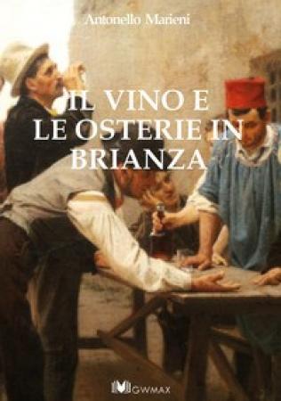 Il vino e le osterie in Brianza