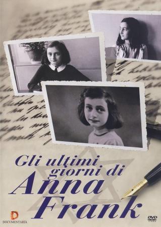 Gli ultimi giorni di Anna Frank