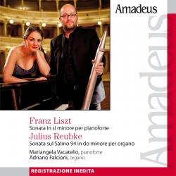 Sonata in si minore per pianoforte [Audioregistrazione] / Liszt . Sonata sul Salmo 94 in do minore per organo / Reubke ; Mariangela Vacatello, pianoforte ; Adriano Falcioni, organo