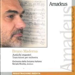 Antichi maestri [Audioregistrazione] [: trascrizioni per orchestra]