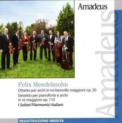 Ottetto per archi in mi bemolle maggiore op. 20 [Audioregistrazione] ; Sestetto per pianoforte e archi in re maggiore op. 110