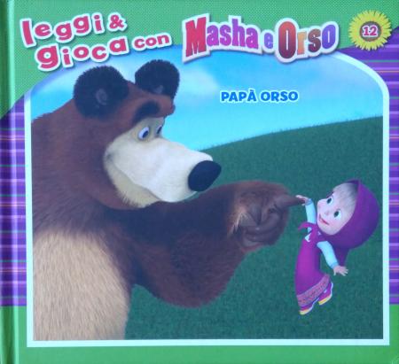 Masha e Orso. Papà Orso