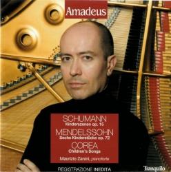 Kinderszenen op. 15 [Audioregistrazione] / Schumann . Sechs Kinderstücke op. 72 / Mendelssohn . Childrens Songs / Corea ; Maurizio Zanini, pianoforte