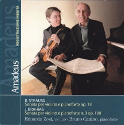 Sonata per violino e pianoforte op. 18 [Audioregistrazione] / R. Strauss . Sonata per violino e pianoforte n. 3 op. 108 / J. Brahms ; Edoardo Zosi, violino ; Bruno Canino, pianoforte