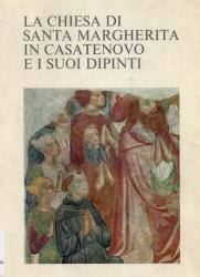 La chiesa di Santa Margherita in Casatenovo e i suoi dipinti / testo di Stella Matalon