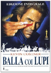 Balla coi lupi [DVD] / diretto da Kevin Costner ; musiche di John Barry ;  sceneggiatura di Michael Blake  tratto dal suo romanzo omonimo