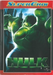 Hulk [DVD] / directed by Ang Lee ; music by Danny Elfman ; story by James Schamus ; screenplay by John Turman, Michael France and James Schamus