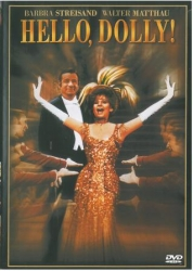 Hello, Dolly! [DVD] / directed by Gene Kelly ; written for the screen and produced by Ernest Lehman ; music and lyrics by Jerry Herman
