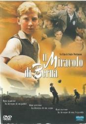 Il miracolo di Berna [DVD] / un film di Sonke Wortmann ; music Marcel Barsotti ; screenplay Sonke Wortmann, Rochus Hahn