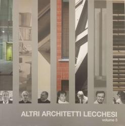 Altri architetti lecchesi