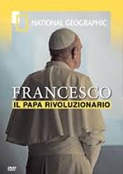 Francesco, il papa rivoluzionario