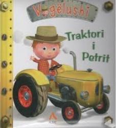 Traktori i Petrit / ideoi: Nathalie Belineau ; ilustrimet: Alexis Nesme ; teksti: Emilie Beaumont