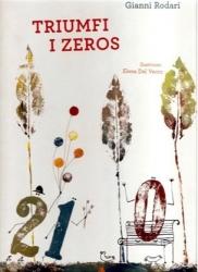 Triumfi i zeros / Gianni Rodari ; ilustrimet: Elena Del Vento