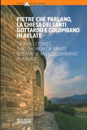 Pietre che parlano, la chiesa dei santi Gottardo e Colombano in Arlate