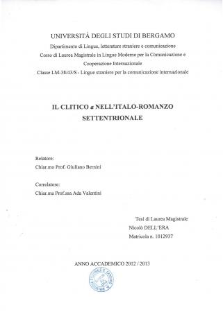 Il clitico a nell'italo-romanzo settentrionale / Nicolò Dell'Era ; realtore Giuliano Bernini ; correlatore Ada Valentini