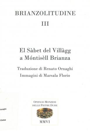 El sabet del villagg a Montisell Brianza / traduzione di Renato Ornaghi ; immagini di Marsala Florio