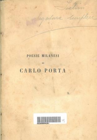 Opere complete in dialetto milanese / d Carlo Porta ; edizione elegantemente illustrata con note