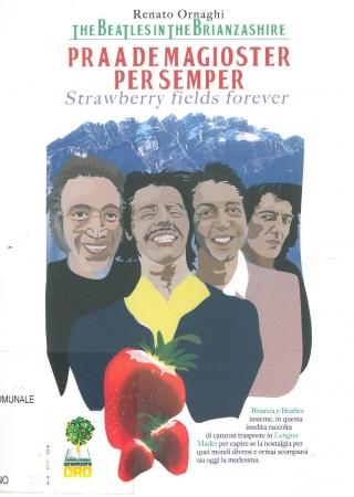 Praa de magioster per semper [: the Beatles in the Brianzashire]