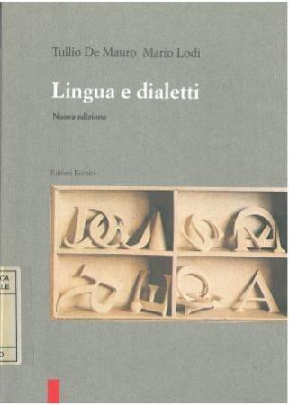 Lingua e dialetti / Tullio De Mauro, Mario Lodi ; nuova edizione