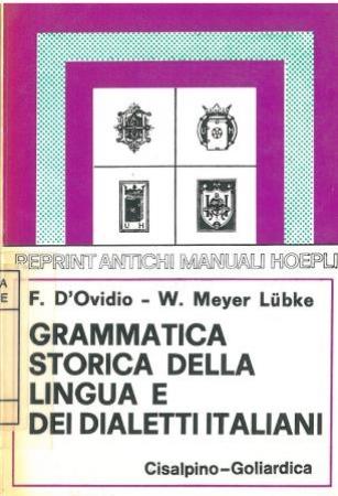 Grammatica storica della lingua e dei dialetti italiani : 2