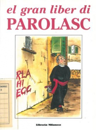 El gran liber di Parolasc