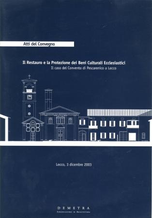 Il restauro e la protezione dei beni culturali ecclesiastici