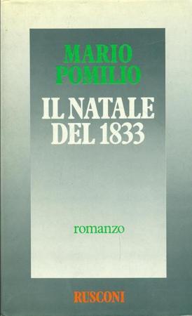 Il Natale del 1833 / Mario Pomilio