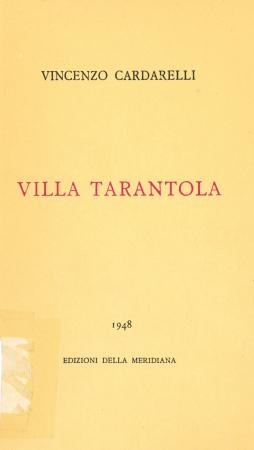 Villa Tarantola e altri scritti / Vincenzo Cardarelli