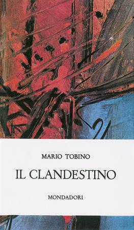Il clandestino / Mario Tobino