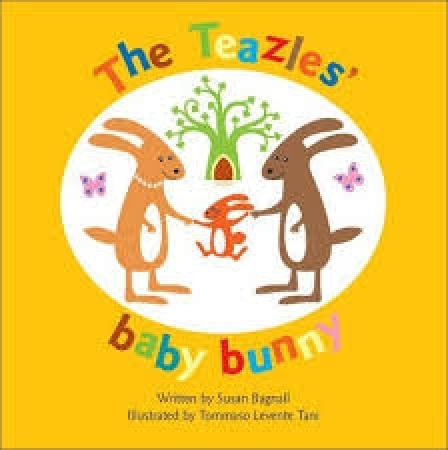 The Teazles' baby bunny