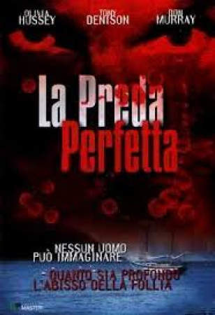 La preda perfetta / directed by William Riead