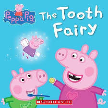 Peppa pig. The tooth fairy
