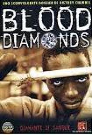 Blood diamonds, diamanti di sangue