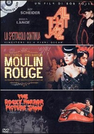 All that jazz: lo spettacolo continua . Moulin Rouge . The rocky horror picture show