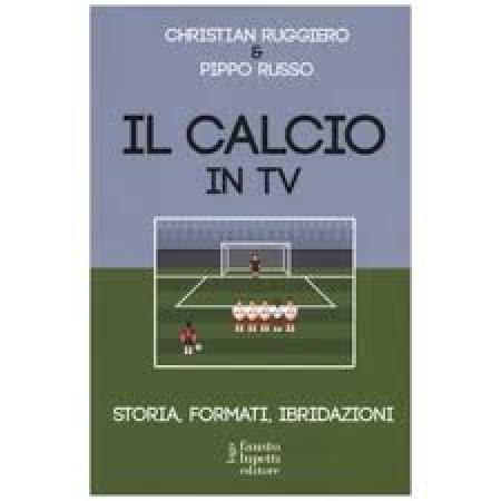 Il calcio in Tv