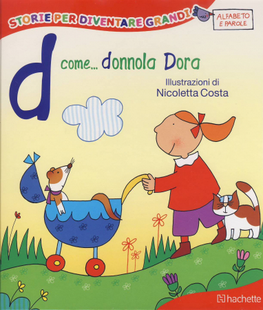D come... Donnola Dora