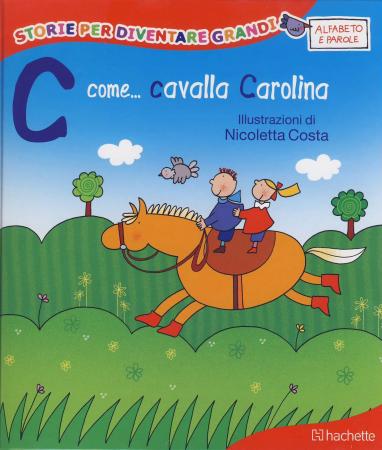 C come... Cavalla Carolina