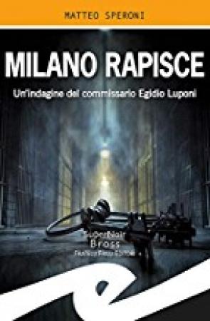 Milano rapisce