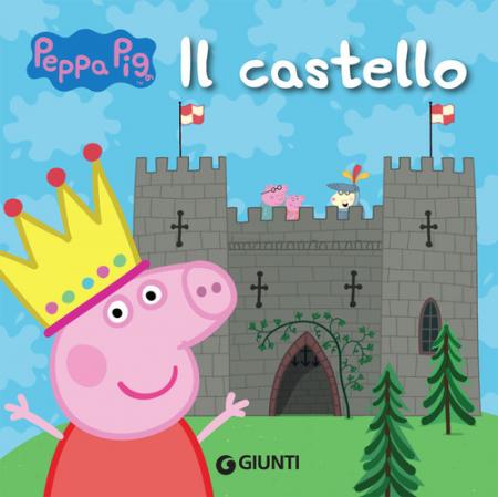 Peppa Pig. Il castello