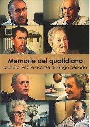 Memorie del quotidiano [DVD] [: storie di vita e usanze di lungo periodo]